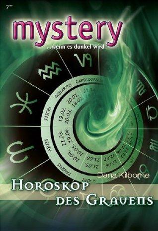 Horoskop des Grauens (MYSTERY 296) Dana Kilborne