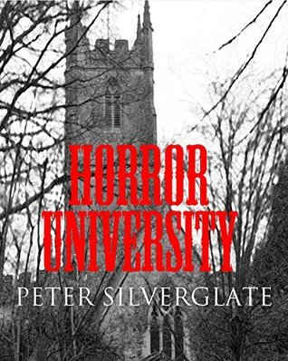 Horror University Peter Silverglate