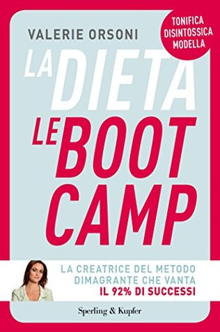 La dieta LeBootCamp  by  Valerie Orsoni