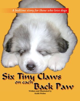 Six Tiny Claws On Each Back Paw Keith Weber