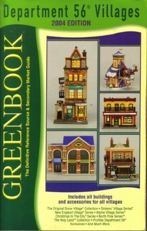 Greenbook Guide to Department 56 Villages, 2004 Edition Greenbook