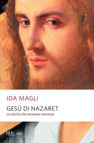 Gesù di Nazaret Ida Magli
