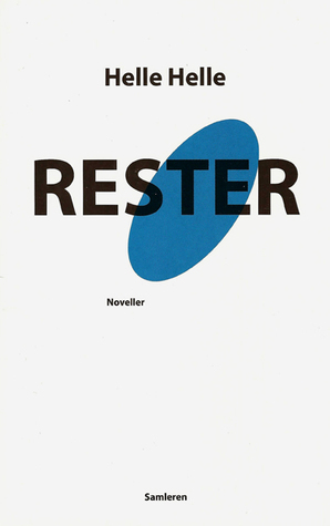 Rester  by  Helle Helle