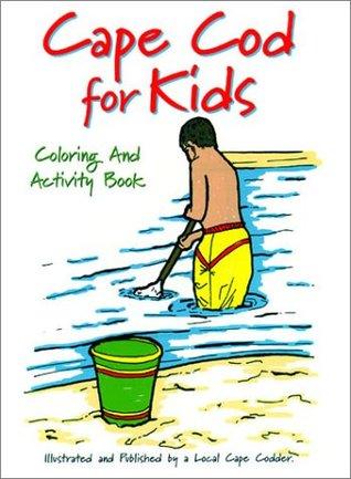Cape Cod for Kids Coloring and Activity Book Jim Collucci