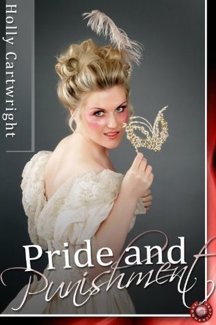 Pride and Punishment  by  Holly Cartwright