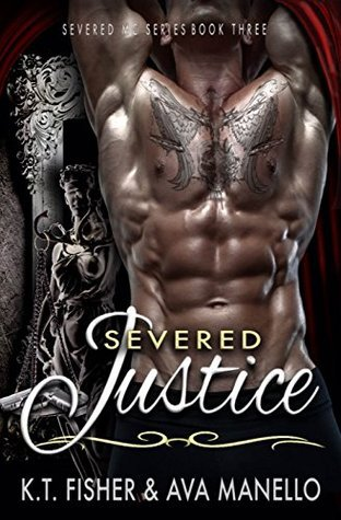 Severed Justice (Severed MC Book 3) K.T. Fisher