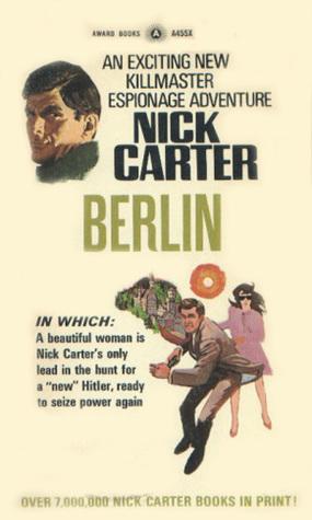 Berlin (Killmaster, #45)  by  Nick Carter