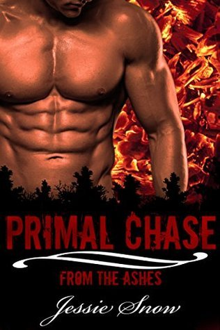 Primal Chase (From the Ashes Book 1)  by  Jessie Snow