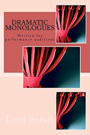 Dramatic Monologues Leni Sands