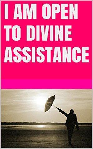 I am open to Divine assistance Lanni Tolls