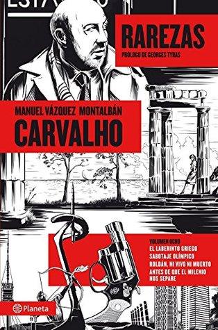 Carvalho: Rarezas  by  Manuel Vázquez Montalbán