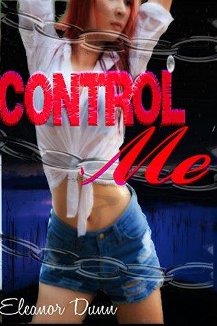 Control Me Eleanor Dunn
