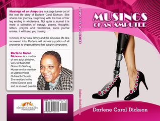 Musings of an Amputee  by  Darlene Carol Dickson