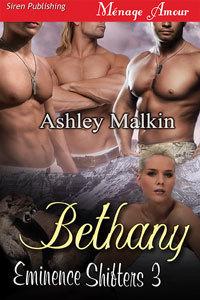 Bethany (Eminence Shifters, #3) Ashley Malkin
