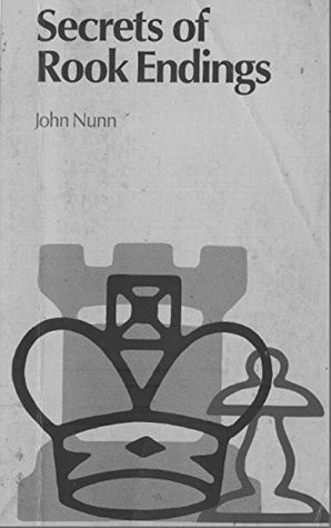 Secret of Rook: John Nunn  by  Andrew Kinsman