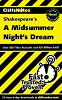 Cliffsnotes a Midsummer Nights Dream  by  Karin Jacobson