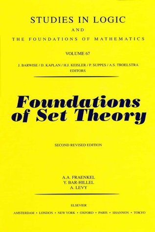 Foundations of Set Theory A.A. Fraenkel