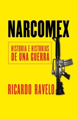 Narcomex (Vintage Espanol) Ricardo Ravelo