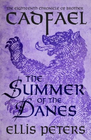 The Summer Of The Danes (Chronicles of Brother Cadfael, #18)  by  Ellis Peters
