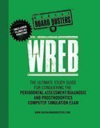 Wreb: The Ultimate Study Guide for Conquering the Periodontal Assessment/Diagnosis and Prosthodontics Computer Simulation Ex Rick J. Rubin