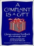 A Complaint Is A Gift Janelle Barlow
