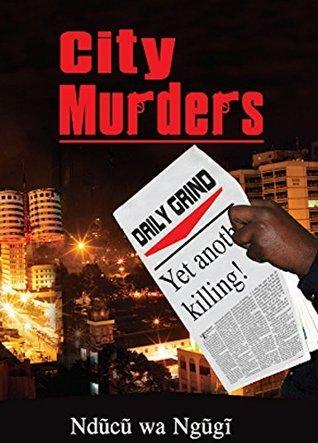 City Murders  by  Nducu wa Ngugi