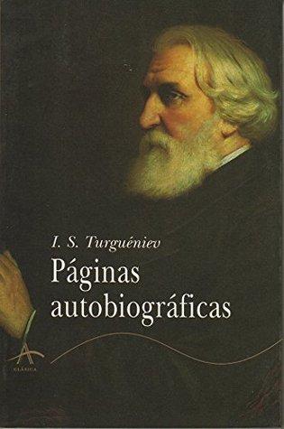 Páginas Autobiográficas Ivan Turgenev