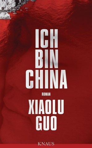 Ich bin China Xiaolu Guo