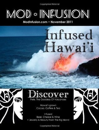 Infused Hawaii: Mod Infusion Nov 2011  by  Melanie Paquette Widmann