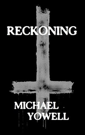 Reckoning  by  Michael Yowell