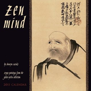 Zen Mind 2011 Wall Calendar  by  Shunryu Suzuki