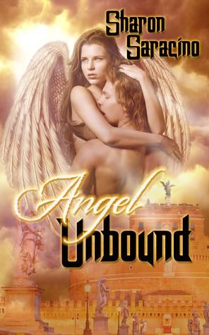 Angel Unbound (Earthbound #2) Sharon Saracino
