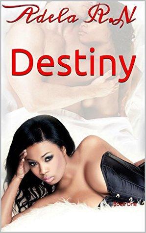 Destiny: Book One (Leo and Lillian 1) Adela R.N.