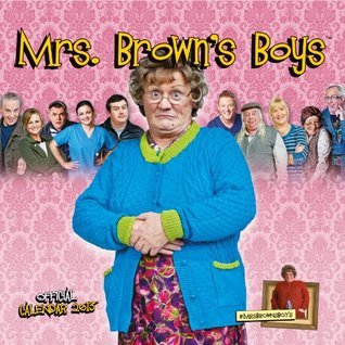 Mrs. Browns Boys Official Calendar 2013 NOT A BOOK