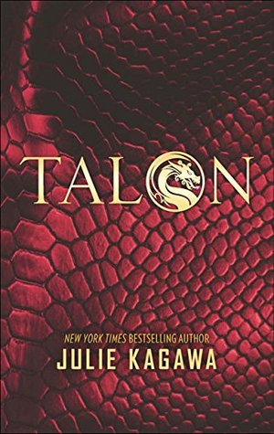 Talon (The Talon Saga - Book 1)  by  Julie Kagawa