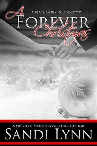A Forever Christmas (A Black Family Holiday Story) (Forever Trilogy Book 5)  by  Sandi Lynn