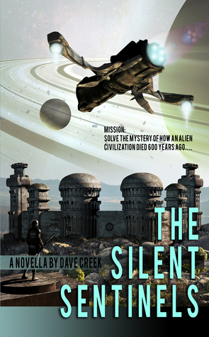 The Silent Sentinels  by  Dave Creek