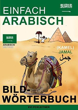 Einfach Arabisch - Bildwörterbuch  by  Evi Poxleitner