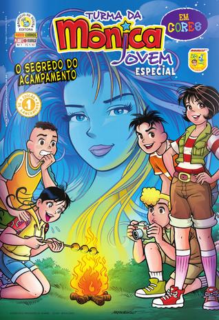 O Segredo do Acampamento (Turma da Mônica Jovem Especial, #1) Mauricio de Sousa