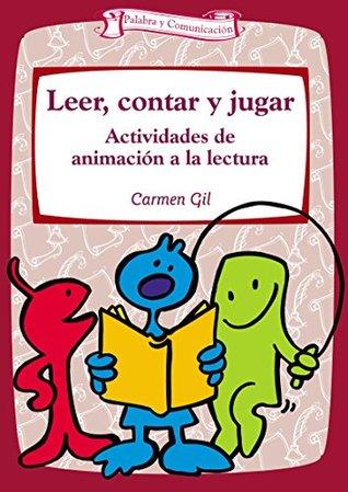 Leer, contar y jugar  by  Carmen Gil Martinez