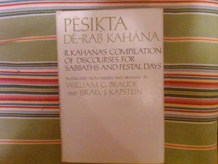 Pesikta Rabbati: Homiletical Discourses for Festal Days and Special Sabbaths 1 & 2 William G. Braude