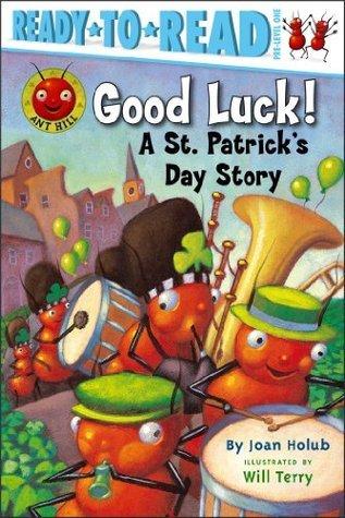 Good Luck!  by  Joan Holub