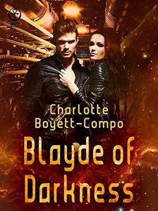 Blayde of Darkness  by  Charlotte Boyett-Compo