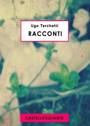 Racconti  by  Ugo Tarchetti
