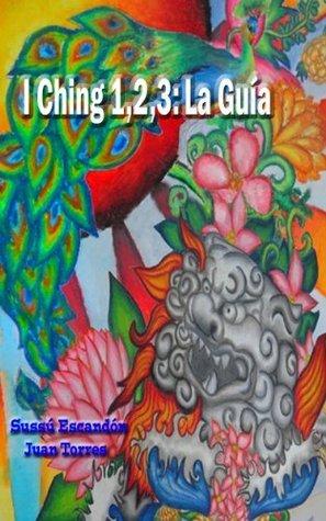 I Ching 1,2,3 Sussu Escandon