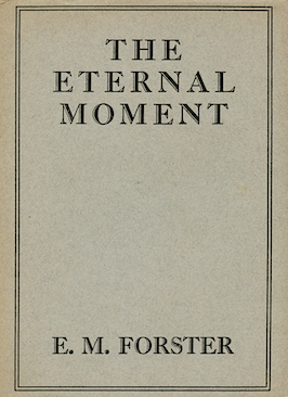 The Eternal Moment and Other Stories E.M. Forster