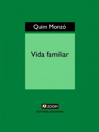 Vida familiar Quim Monzó