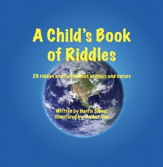 A Child s Book of Riddles  by  Harris Tobias