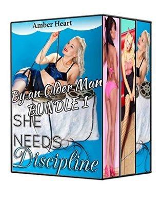 She Needs Discipline By an Older Man Bundle 1: 3 Story Compilation Amber heart