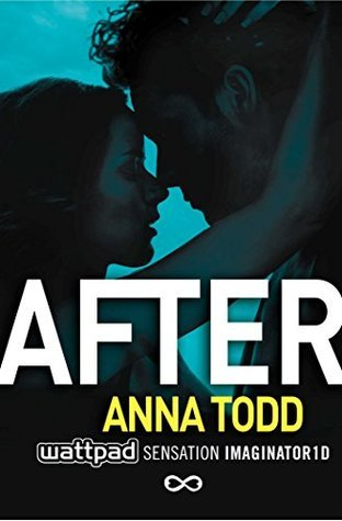 After (The After Series Book 1) Anna Todd